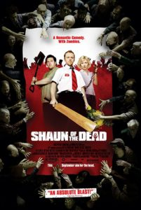Zombie Movie: Shaun of the Dead (2004)